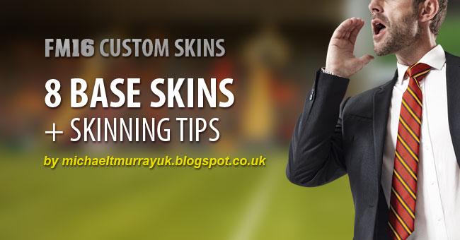 [Skin] Base Skins & Skinning Tips FM16