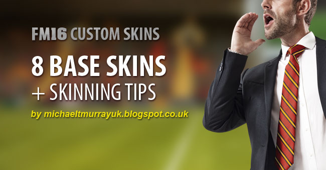 [Skin] Base Skins & Skinning Tips FM16