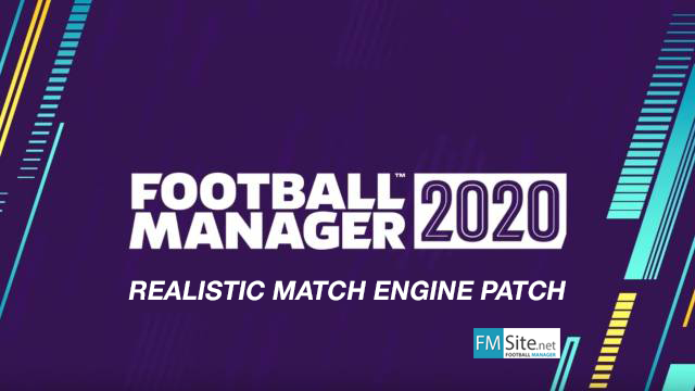 Football Manager 2020 Realistic Match Engine Patch