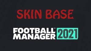 FM21 Base Skins