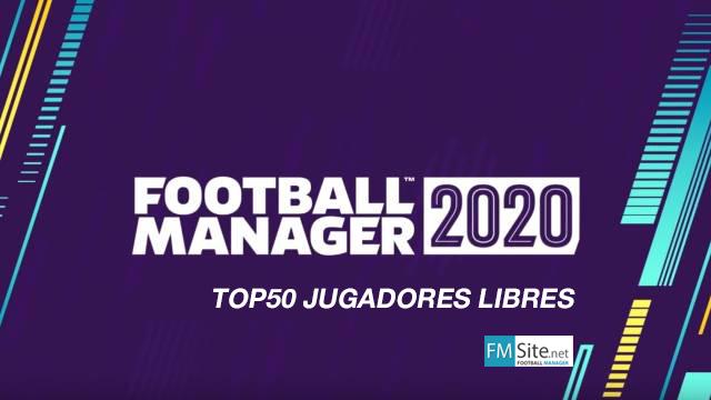 TOP50 Mejores jugadores libres en el FM20