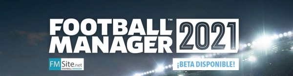 FM21 Beta ¡Ya disponible!