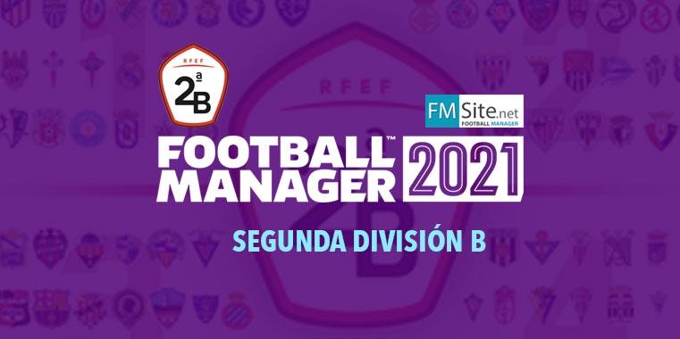 ¿Cómo es la Segunda División B en el FM21?