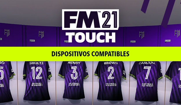 Football Manager Touch 2021: dispositivos compatibles