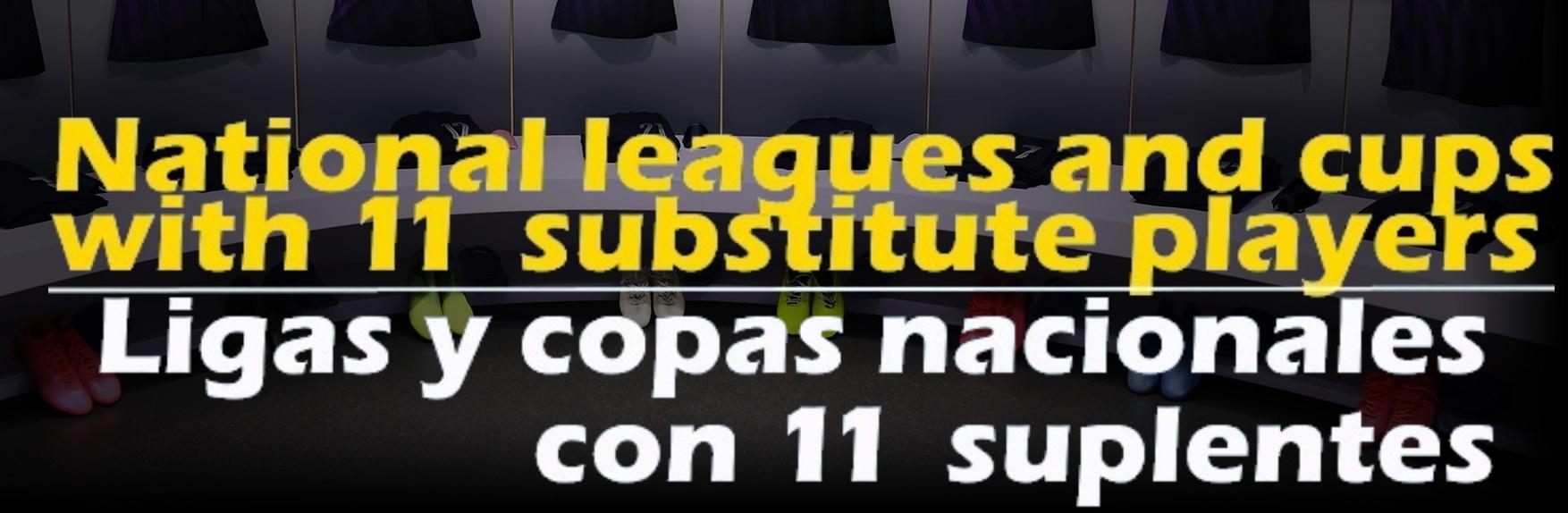 11 suplentes Ligas y Copas Nacionales Pack 21.4