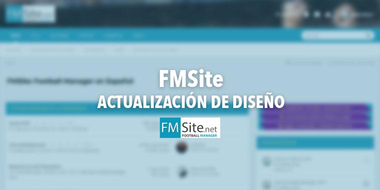 ¡Remodelación de diseño en FMSite.net!
