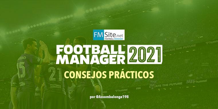 Consejos prácticos para el Football Manager 2021