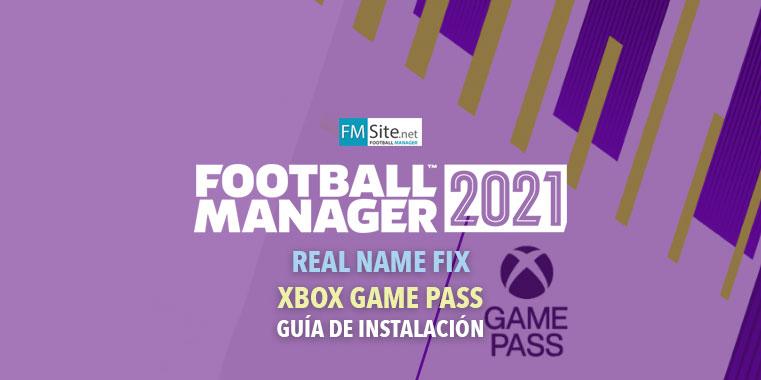 Instalar Real Name Fix en Football Manager 2021 XBOX Game Pass