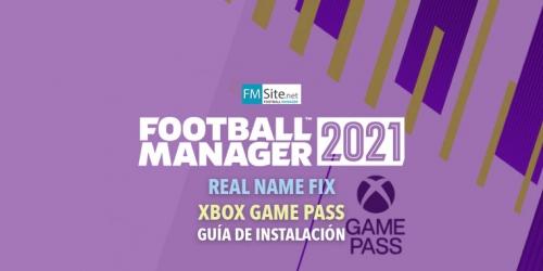 Instalar Real Name Fix en Football Manager 2021 XBOX Game Pass