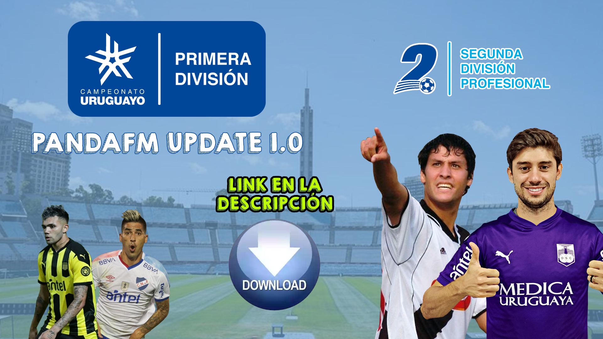 Update 1.0 - Fútbol uruguayo - Fichajes de Primera y Segunda División (Danubio/Defensor) al 1/7/2021