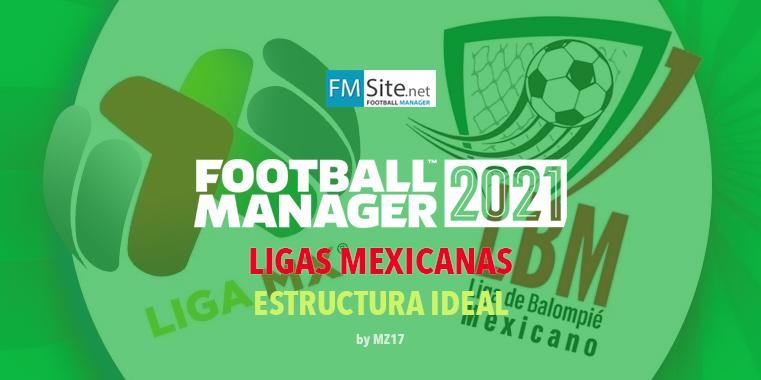 Ligas Mexicanas 2021 (Ideal)