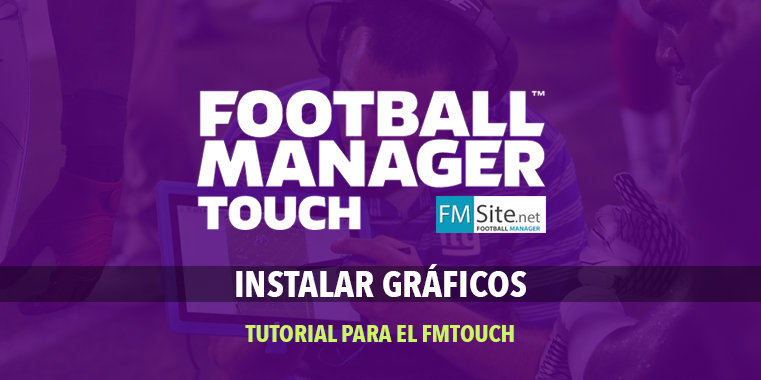 Cómo instalar gráficos en el Football Manager Touch