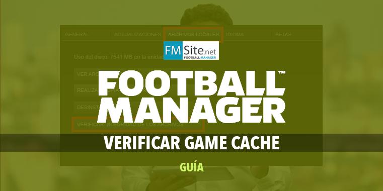 Cómo verificar la caché del Football Manager / Steam