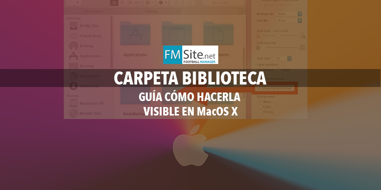Cómo hacer visible la carpeta Biblioteca (Library) en MacOS