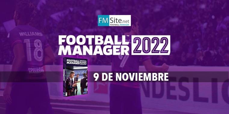 fmsite-fm22-fecha-lanzamiento-9-noviembre.png