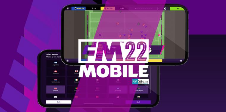 Football Manager Mobile 2022: Información y novedades