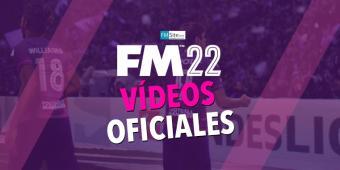 Recopilación de vídeos sobre el Football Manager 2022