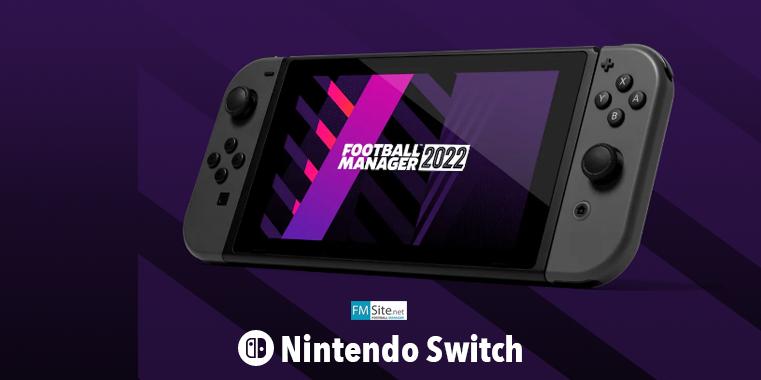 El FM22 Touch sólo llegará a Nintendo Switch